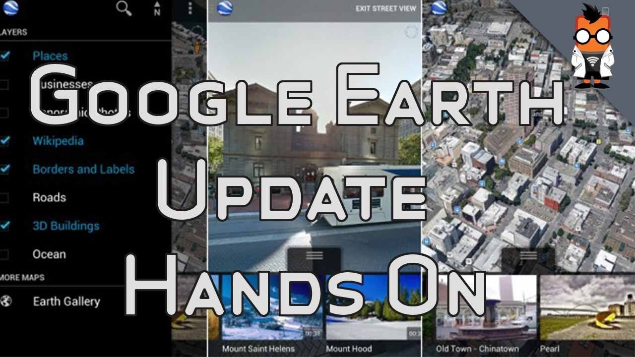 Google Earth for Android Update Adds Street View & New UI