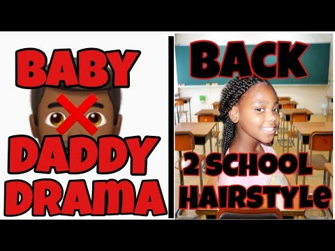 BABY DADDY DRAMA   BACK TO SCHOOL HAIRSTYLE ON 8 YR thumbnail