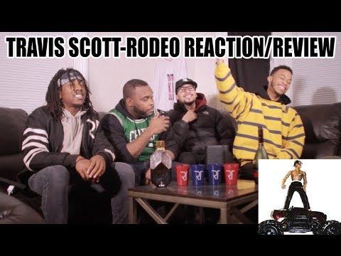 TRAVIS SCOTT-RODEO ALBUM REVIEW/ REATION (FULL ALBUM)
