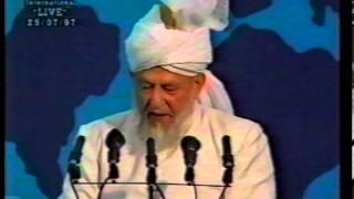 Jalsa Salana UK 1997 - Opening Session and Address by Hazrat Mirza Tahir Ahmad (rh)