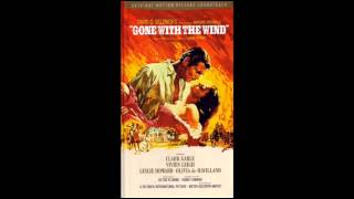 Gone With The Wind | Soundtrack Suite (Max Steiner)