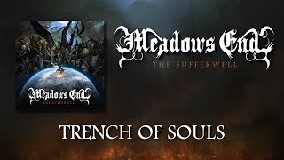Meadows End - Trench of Souls