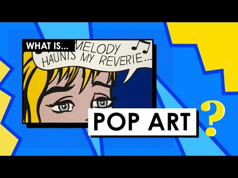 What is Pop Art? Art Movements & Styles