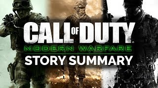Call of Duty: Modern Warfare Trilogy Story Summary - What You Need to Know!
