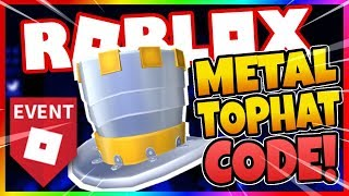 [ROBLOX] HOW TO GET THE FULL METAL TOP HAT FOR FREE! [ROBLOX PROMO CODES]