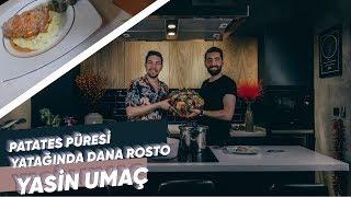 Burak ALKAN ile Gece Yemeleri :Patates Püresi Yatağında Dana Rosto,Yasin UMAÇ(Bölüm 17) | Osilicious
