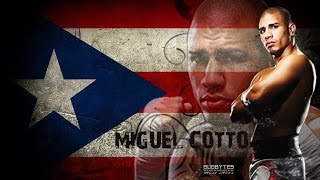 MIGUEL COTTO    Highlights/Knockouts