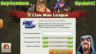 September Update : Clan War League Is Coming? | Clash Of Clans New War Mode?