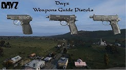 Dayz  : Weapons Guide : Pistols