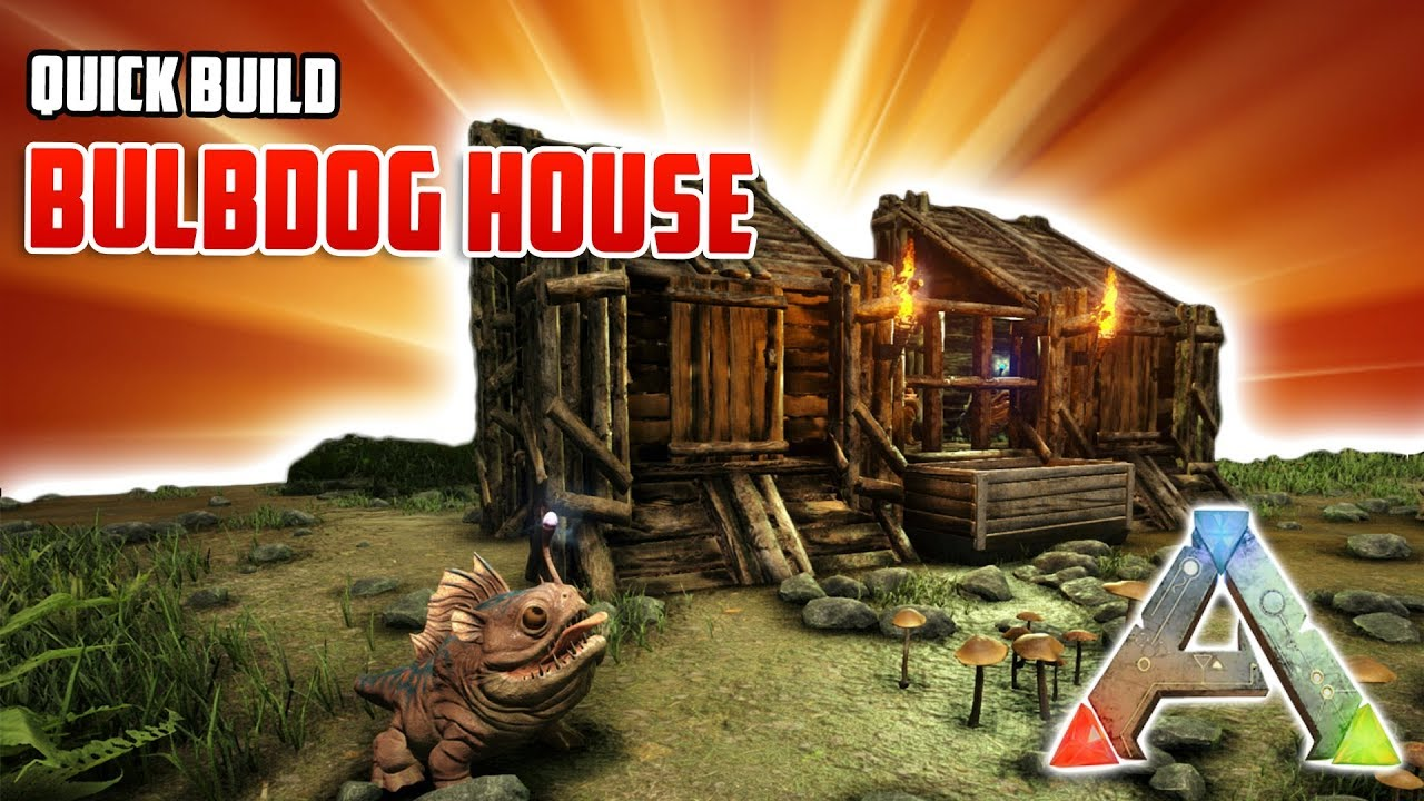 Quick Build | Bulbdog House | Ark Survival