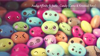 Audio Affinity ft. Juelz - Candy (Camo & Krooked Rmx)