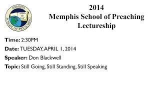 2:30PM - Still Going, Still Standing, Still Speaking - Don Blackwell