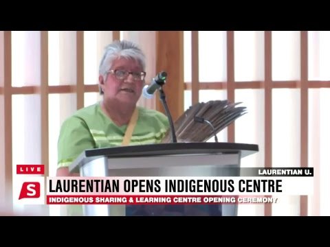 LIVE: Opening of Laurentian's Indigenous Sharing and Learnin