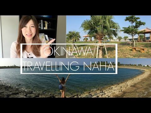 Okinawa Japan Travel | What To Do In Naha City 那覇観光