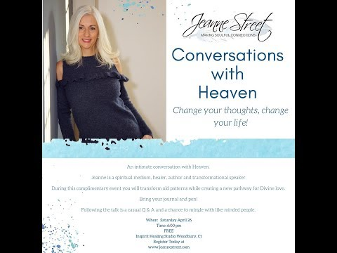 Conversations With Heaven: Change your thoughts, change your life!