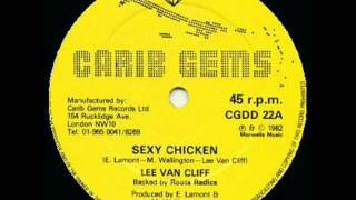 Lee Van Cliff - Sexy Chicken (1982)(Mista Cliff 82 single, backed by roots radics., 2013-03-08T00:27:59.000Z)