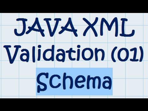 JAVA XML Validation (01) - Schema