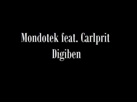 Mondotek feat. Carlprit - Digiben (Album Mix)