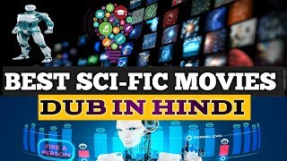 # Part 2 | Best sci-fic hollywood movies dub in hindi