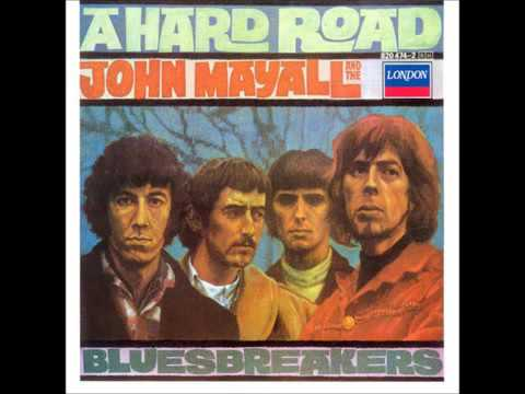 john Mayall & The Bluesbreakers   A hard road
