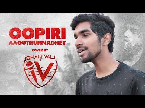 Oopiri Aguthunnadhey Telugu Cover   Vijay Devarakonda   Ishaq vali