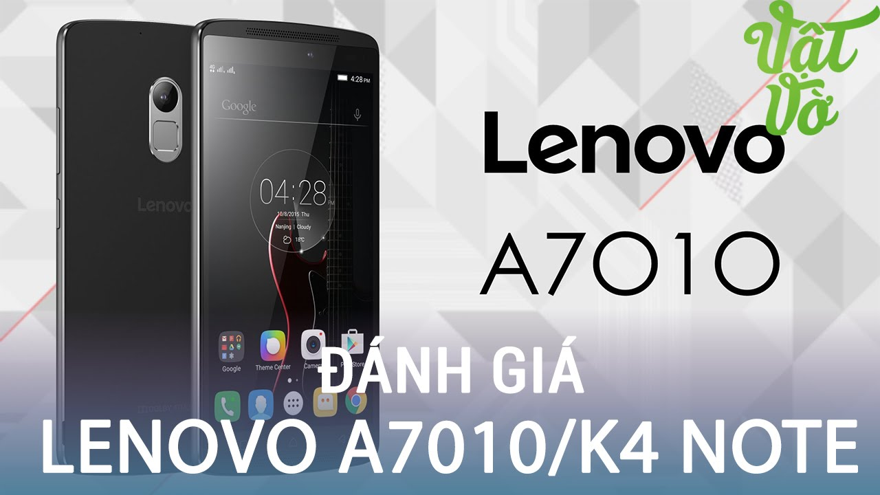 Vật Vờ| Đánh giá giá chi tiết Lenovo A7010/K4 Note: màn hình vàng, camera thiếu sáng kém
