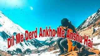 Dil Me Derd Ankho Me Anshu Hai 😭😢 || Sad Shayari Status || Whatsapp Status || Sad Status Sam