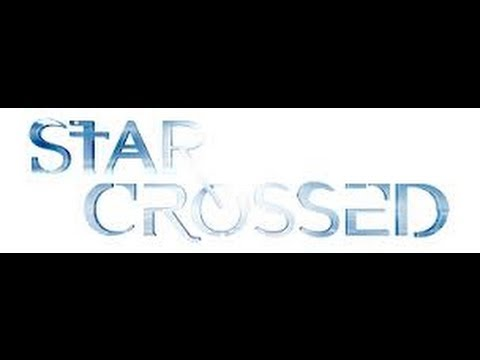star crossed sezon 2
