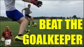 How to Beat the Goalkeeper!   Tutorial