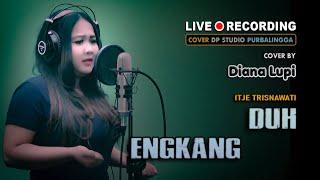 DUH ENGKANG - Diana Lupi [COVER] Lagu Dangdut Klasik Lawas Musik Terbaru