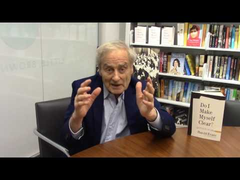 Sir Harold Evans on Why It's Exciting to Write Well