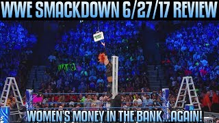 WWE Smackdown 6/27/17 Review Results & Reaction: CARMELLA MAKES HISTORY...AGAIN
