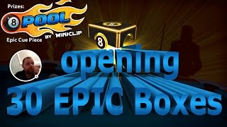 8 Ball Pool - Opening 30 EPIC Boxes!