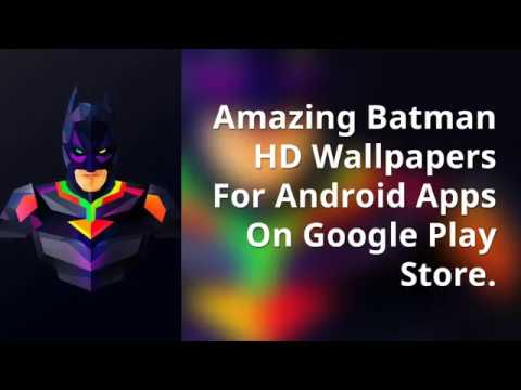 Amazing Batman Wallapers Android AppsWallpaper HD New Background
