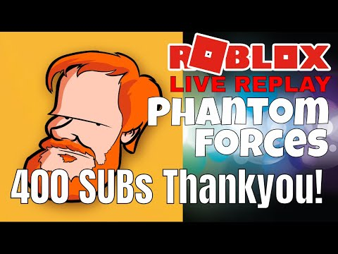 [pc]-[aus]-[-roblox-]---400-subs!-thank-you---phantom-forces-chill-and-chat.