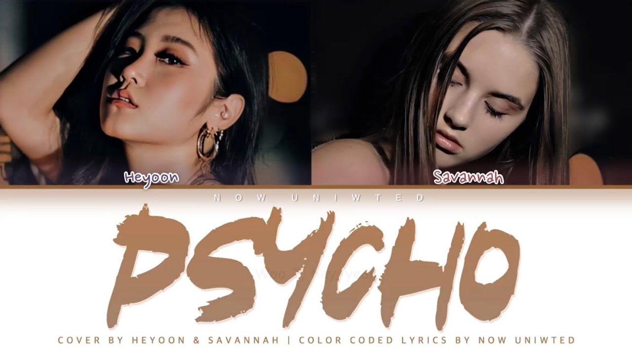 "Now United - Heyoon & Savannah - ""Psycho"" (by Red Velvet) 