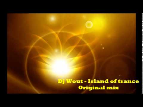 Dj Wout Island of trance original mix