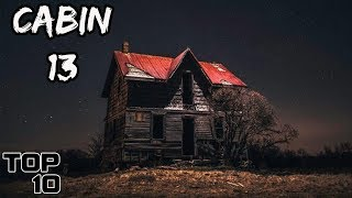 Top 10 Scary Abandoned Cabins - Part 2