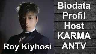 Biodata Profil ROY KIYOSHI KARMA