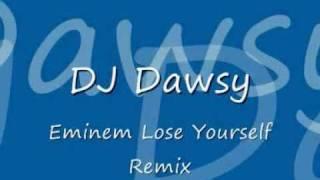 DJ Dawsy Lose Yourself Remix.wmv