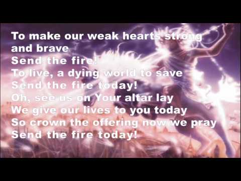 Send The Fire (with lyrics)