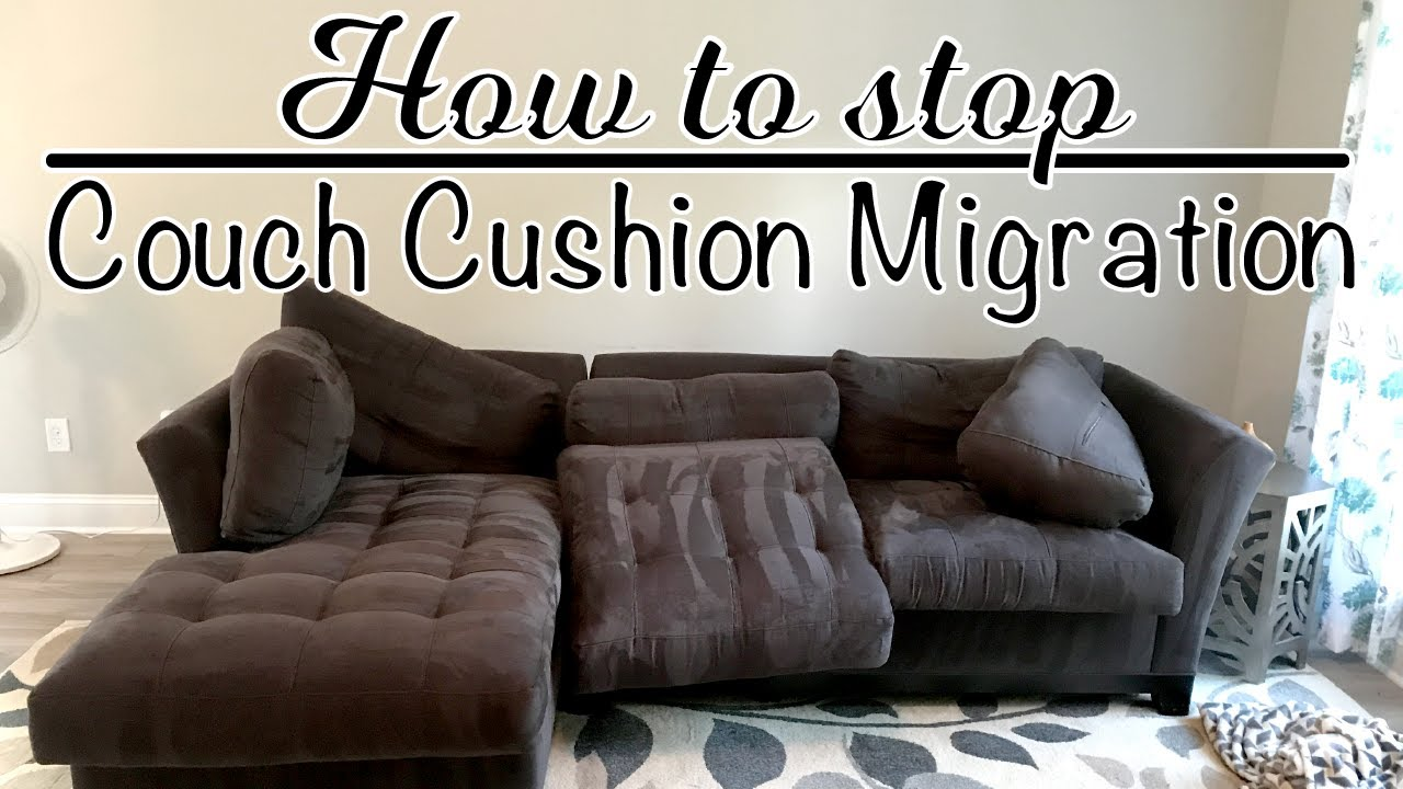 How To Stop The Couch Cushion Migration Youtube