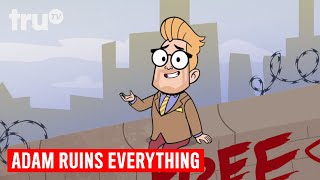 Adam Ruins Everything - The Story Behind the Berlin Wall | truTV