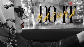 Download Mp3 НАzИМА - Do It  Mood Video, 2020