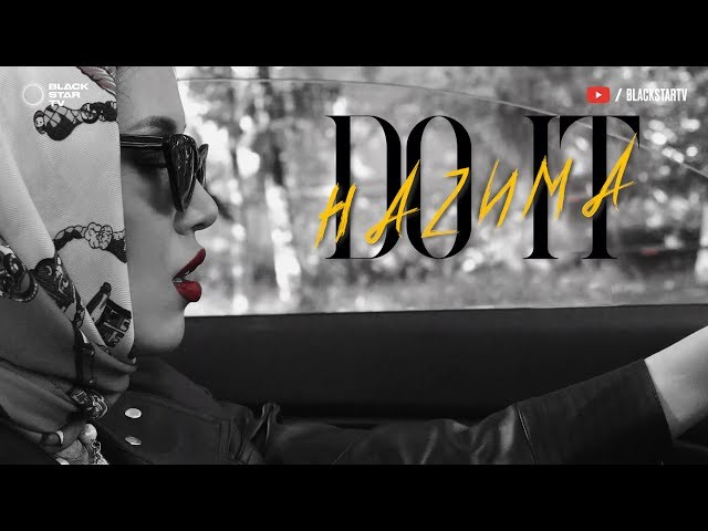 НАZИМА - Do It (Mood video, 2020)