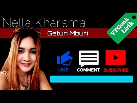 Nella Kharisma - Getun Mburi - YTGenk Lirik (official Video Liryc)