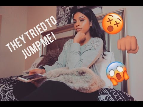 STORYTIME: THEY TRIED TO JUMP ME!