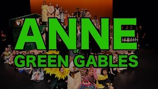 ANNE OF GREEN GABLES - LWCA 2015 FULL Production