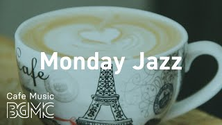 Monday Jazz: Smooth Morning Beat for Breakfast - Background Jazz & Bossa Nova for Wake Up, Rest