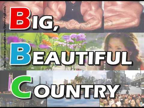Big, Beautiful Country (Banahaw Broadcasting Corp. Theme Song)